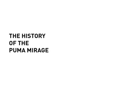 The History of the PUMA Mirage